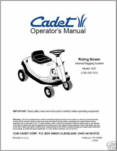 Cub Cadet Owners Manual Model No 13A-328-101 1027