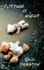 Putting it Right by Paul Preston (Paperback, 2004)
