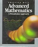 Prentice Hall Advanced Mathematics : A Precalculus Approach, 1993