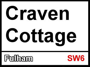 Fulham fc Craven Cottage Street Sign 2 Sizes Available football ground me96KF4y-09112958-496013111