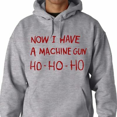 HO-HO-HO Now I Have A Machine Gun Premium T-Shirt Hoodie Sweat Die Funny Hard