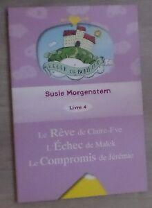 Susie-Morgenstern-livre-4-Le-reve-de-Claire-Eve-l-039-echec-de-malek-Le-compromis