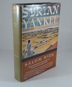 034-Syrian-Yankee-034-by-Salom-Rizk-Hardcover-Edition-1952-Signed-by-Author