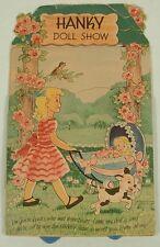 HANKY DOLL SHOW BOOK & CHILD'S HANKIES JULIAN S COHN 1945