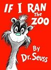 If I Ran The Zoo 9780808536109 by Dr Seuss Prebound