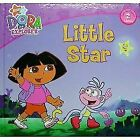 Little Star (dora The Explorer) by Willson Sarah