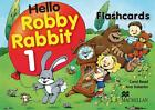 Hello Robby Rabbit. Level 1. Flash Cards von Carol Read und Ana Soberón (2008, Kunststoffeinband)