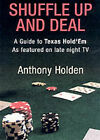 All In: Texas Hold'em as Played on Late-Night TV by Anthony Holden (Paperback, 2005)