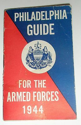 1944 WWII PHILADELPHIA GUIDE for THE ARMED FORCES USO Mini Booklet