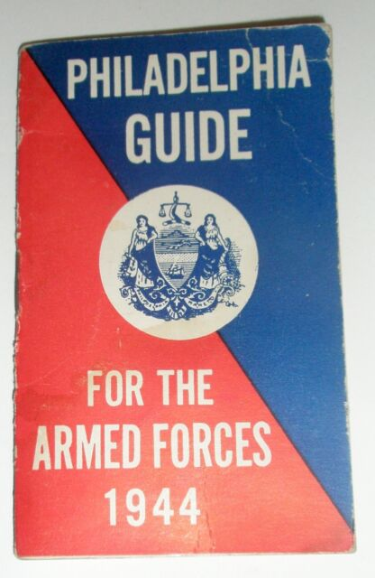 Philadelphia Guide for the Armed Forces 1944 WWII WW2 USO Council