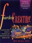 Fearless Creating: A Step-by-Step Guide to Starting and Completing Your Work of Art by Eric Maisel (Paperback, 1995)