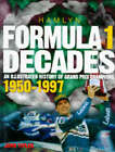 Formula One Decades: Illustrated History of Grand Prix Champions, 1950-97 by John Tipler (Hardback, 1997)