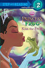 Kiss the Frog by Melissa Lagonegro (Hardback, 2009)