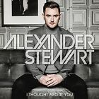 I Thought About You Alexander Stewart 5060114365735