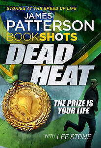 Dead-Heat-BookShots-by-Patterson-James-NEW-Book-Paperback-FREE-amp-Fast-Deli