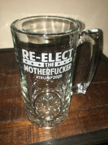 """New Donald Trump 2020 MAGA Beer Glass Engraved Republican /""""Re-elect the Motherfu"""