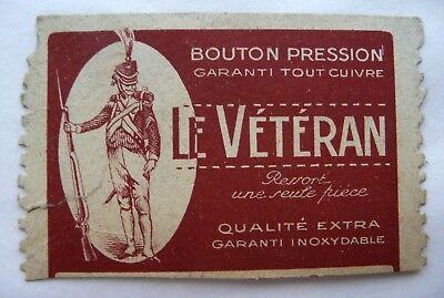 Ancienne Etiquette Publicitaire « Bouton Pression Le Veteran »
