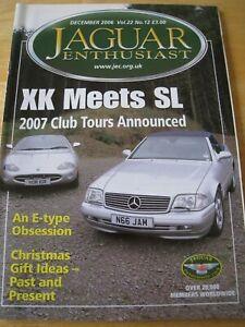 Jaguar Enthusiast Magazine Dec 2006 Xk Meets Sl E Type Obsession Christmas Gift Ebay