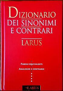 Dizionario-dei-sinonimi-e-dei-contrari-Ed-Larus-2006