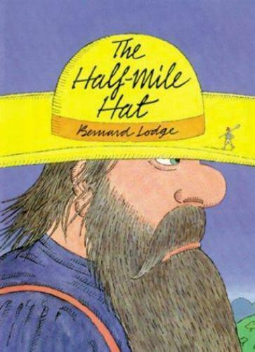 The Half-Mile Hat by Bernard Lodge