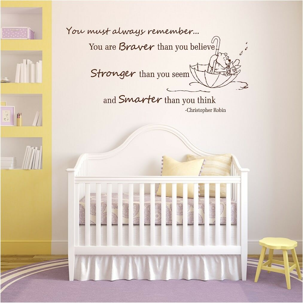 Winnie the Pooh Wand Decal Quotes Nursery Braver than you Believe Stronger