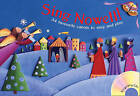 Sing Nowell: 34 Favourite Carols to Sing and Play by Timothy Roberts, Jan Betts (Mixed media product, 2008)