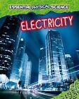 Electricity by Richard Spilsbury, Louise Spilsbury (Paperback, 2014)