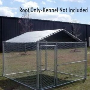 Image Is Loading Dog Kennel Roof Kit Cover 10x10 Outdoor For