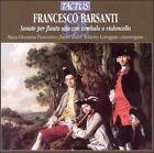 Francesco Barsanti: Sonate per flauto solo con cembalo o violoncello (CD, 2004, Tactus)