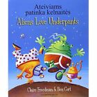 Aliens Love Underpants in Lithuanian & English by Claire Freedman (Paperback, 2011)