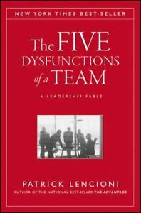 The-Five-Dysfunctions-of-a-Team-A-Leadership-Fable-by-Patrick-Lencioni