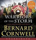 Warriors of the Storm by Bernard Cornwell (CD-Audio, 2016)
