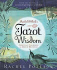Rachel Pollack's Tarot Wisdom: Spiritual Teachings and Deeper Meanings by Rachel Pollack (Paperback, 2008)