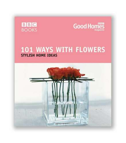 1 of 1 - Good Homes 101 Ways With Flowers, Magazine, Good Homes, Very Good condition, Boo