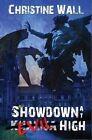 Showdown at Evil High by Christine Wall (Paperback / softback, 2013)