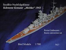 Schwerer Kreuzer  Moltke 1943  1/700 Bird Models Umbausatz/resin conversion
