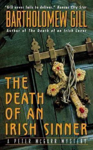 A Peter Mcgarr Mystery The Death Of An Irish Sinner By Bartholomew