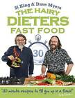 The Hairy Dieters: Fast Food by Si King, Dave Myers, Hairy Bikers (Paperback, 2016)