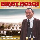30 goldene Egerländer-Hits von Ernst Mosch und seine Original Egerländer Musikanten (2016)