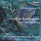Geistliche Kammermusik Ulm Bis Wien von Consortium Musicum Passau (2015)