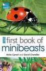 RSPB First Book of Minibeasts by Mike Unwin, David Chandler, Anita Ganeri (Paperback, 2011)
