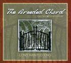 Long Awaited King [Digipak] by The Braeded Chord (CD, 2011)