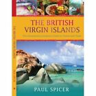 The British Virgin Islands 9780595421534 by Paul Spicer Paperback