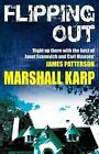 Flipping Out by Marshall Karp (Paperback, 2009)