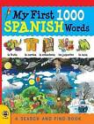 My First 1000 Spanish Words: A Search and Find Book by Catherine Bruzzone (Paperback, 2014)