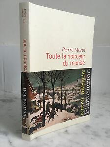 Piedra-Marshall-Todas-Las-La-Negrura-de-La-Monde-Novela-Flammarion-2013