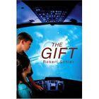 The Gift 9780595281435 by Robert Schier Book