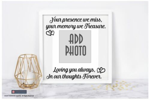 your memory we treasure Vinyl Sticker Memorial ADD PHOTO Your presence we miss
