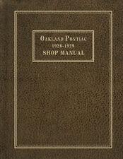 Pontiac and Oakland Repair Shop Manual 1926 1927 1928 1929 Service Book