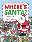 Where's Santa? by Bryony Jones (Hardback, 2015)